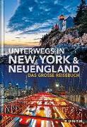 Cover-Bild zu KUNTH Verlag GmbH & Co. KG: Unterwegs in New York und Neuengland