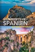 Cover-Bild zu KUNTH Verlag (Hrsg.): Unterwegs in Spanien