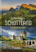 Cover-Bild zu KUNTH Verlag GmbH & Co. KG: Unterwegs in Schottland