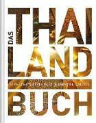 Cover-Bild zu KUNTH Verlag GmbH & Co. KG (Hrsg.): Das Thailand Buch