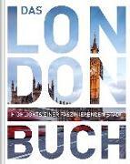 Cover-Bild zu KUNTH Verlag GmbH & Co. KG (Hrsg.): Das London Buch