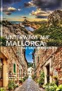 Cover-Bild zu KUNTH Verlag GmbH & Co. KG: Unterwegs auf Mallorca