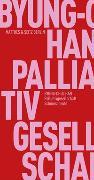 Cover-Bild zu Han, Byung-Chul: Palliativgesellschaft
