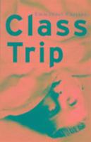 Cover-Bild zu Carrere, Emmanuel: Class Trip