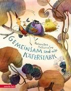 Cover-Bild zu Rose, Barbara: Gemeinsam sind wir käferstark!