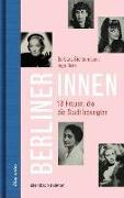 Cover-Bild zu Sichtermann, Barbara: Berlinerinnen