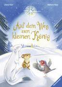 Cover-Bild zu Rose, Barbara: Auf dem Weg zum kleinen König