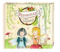 Cover-Bild zu Rose, Barbara: Die Feenschule. Mein Freundebuch