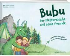 Cover-Bild zu Bubu der Kletterdrache und seine Freunde