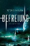Cover-Bild zu Hamilton, Peter F.: Befreiung