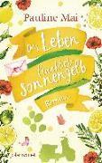 Cover-Bild zu Mai, Pauline: Das Leben leuchtet sonnengelb