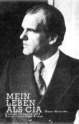 Cover-Bild zu Mathews, Harry: Mein Leben als CIA