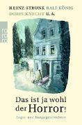 Cover-Bild zu Gärtner, Marcus (Hrsg.): Das ist ja wohl der Horror!