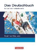 Cover-Bild zu Bittkau, Cajetan: Das Deutschbuch - Fachhochschulreife, Nordrhein-Westfalen, 11./12. Schuljahr, Schülerbuch