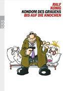 Cover-Bild zu König, Ralf: Kondom des Grauens / Bis auf die Knochen
