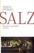 Cover-Bild zu Strässle, Thomas: Salz
