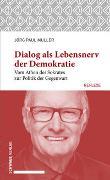 Cover-Bild zu Müller, Jörg Paul: Dialog als Lebensnerv der Demokratie