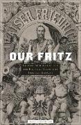 Cover-Bild zu Muller, Frank Lorenz: Our Fritz