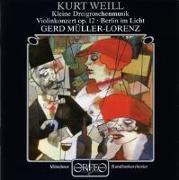 Cover-Bild zu Raudales: Violinkonzert/Berlin im Licht/Kl.Dreigroschenmusik