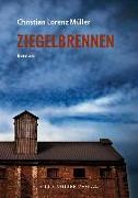 Cover-Bild zu Müller, Christian Lorenz: Ziegelbrennen