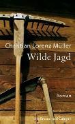 Cover-Bild zu Müller, Christian Lorenz: Wilde Jagd