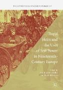 Cover-Bild zu Mehrkens, Heidi (Hrsg.): Royal Heirs and the Uses of Soft Power in Nineteenth-Century Europe
