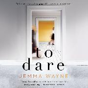 Cover-Bild zu Wayne, Jemma: To Dare (Unabridged) (Audio Download)