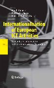 Cover-Bild zu Welfens, Paul J.J. (Hrsg.): Internationalisation of European ICT Activities (eBook)