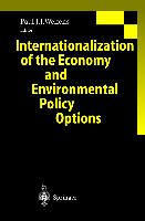 Cover-Bild zu Welfens, Paul J.J. (Hrsg.): Internationalization of the Economy and Environmental Policy Options