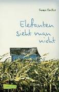Cover-Bild zu Kreller, Susan: Elefanten sieht man nicht