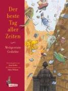 Cover-Bild zu Kreller, Susan (Hrsg.): Der beste Tag aller Zeiten - Weitgereiste Gedichte