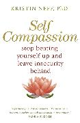 Cover-Bild zu Neff, Kristin: Self Compassion