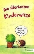 Cover-Bild zu Schornsteiner, Waldemar (Hrsg.): Die allerbesten Kinderwitze