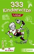 Cover-Bild zu Schornsteiner, Waldemar (Hrsg.): 333 Kinderwitze - Fußball