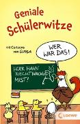 Cover-Bild zu Loewe Sachbuch (Hrsg.): Geniale Schülerwitze