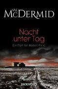 Cover-Bild zu McDermid, Val: Nacht unter Tag