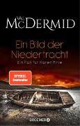 Cover-Bild zu McDermid, Val: Ein Bild der Niedertracht