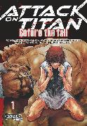 Cover-Bild zu Isayama, Hajime: Attack on Titan - Before the Fall, Band 01