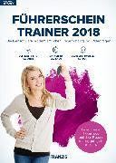 Cover-Bild zu Franzis Verlag: Führerschein Trainer 2018