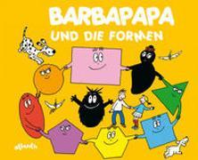 Cover-Bild zu Taylor, Talus: Barbapapa und die Formen