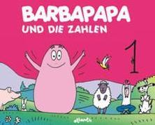 Cover-Bild zu Taylor, Talus: Barbapapa und die Zahlen