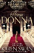 Cover-Bild zu Swan, Karen: Prima Donna