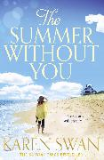 Cover-Bild zu Swan, Karen: The Summer Without You