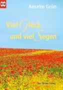 Cover-Bild zu Grün, Anselm: Viel Glück und viel Segen