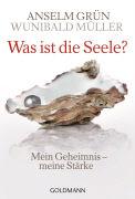 Cover-Bild zu Grün, Anselm: Was ist die Seele?