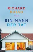 Cover-Bild zu Russo, Richard: Ein Mann der Tat
