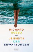 Cover-Bild zu Russo, Richard: Jenseits der Erwartungen