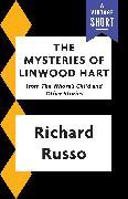 Cover-Bild zu Russo, Richard: The Mysteries of Linwood Hart (eBook)
