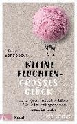 Cover-Bild zu Kleine Fluchten - großes Glück von Schroeder, Vera