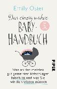 Cover-Bild zu Das einzig wahre Baby-Handbuch von Oster, Emily